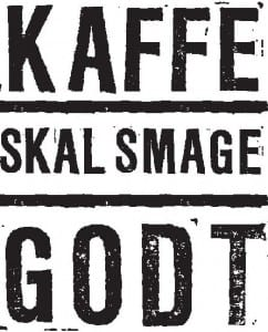 Kaffe skal smage godt logo